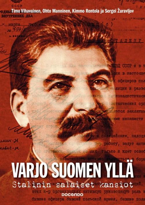 varjo_suomen_ylla_stalinin_salaiset_mapit